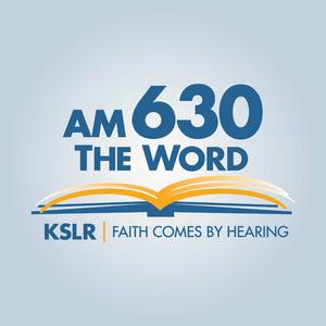 Radio KSLR - 630 AM The Word