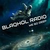 BLAQHOL RADIO
