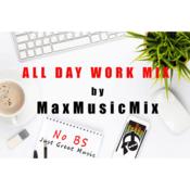 Radio All Day Work Mix MaxMusicMix