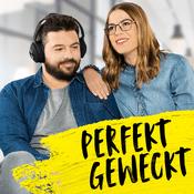 Podcast Perfekt Geweckt