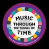 Music Through the Tunnel of Time!