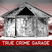 Podcast True Crime Garage