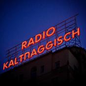Radio Radio Kaltnaggisch