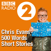Podcast Chris Evans 500 Words Short Stories