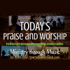 Today's Praise and Worship