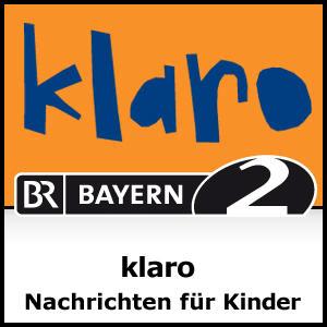 Podcast Bayern 2 - Klaro - Nachrichten für Kinder