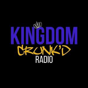 Radio Kingdom Crunk'd Radio