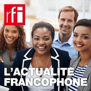 Podcast RFI - L'actualité francophone