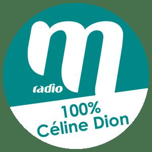 Radio M Radio 100% Céline Dion