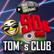 Radio Myhitmusic - TOMSs CLUB 90s