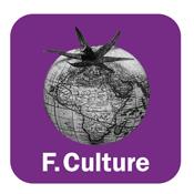 Podcast France Culture  -  CULTURES MONDE
