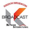 Kingdom Influencers Broadcast