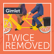 Podcast Twice Removed