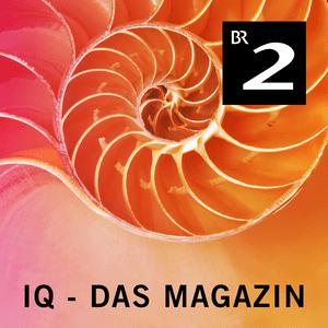 Podcast Bayern 2 - IQ - Das Magazin