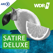 Podcast WDR 5 - Satire Deluxe - Ganze Sendung