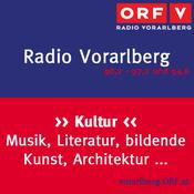 Podcast Radio Vorarlberg Kultur nach 6