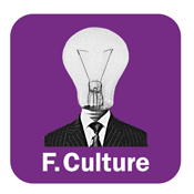 Podcast France Culture  -  LA SUITE DANS LES IDEES