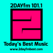 Radio 2DAYfm 101.1 Today's Best Music