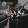 Feel Good - Feel Good Rock
