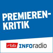 Podcast Premierenkritik   Inforadio - Besser informiert.